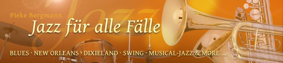 jazz für alle fälle: blue, new orleans, dixieland, swing, musical and more